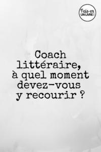 Travailler avec un coach littéraire