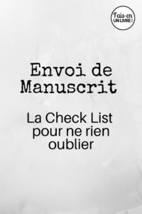 Envoi de manuscrit, ce qu'il faut retenir