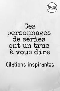 Citations issues de séries